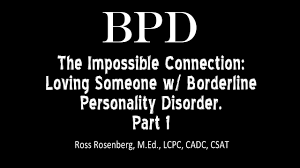 the impossible connection loving someone w borderline personality disorder see warning