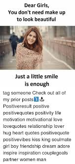 Beautiful Quotes To Make A Girl Smile Best of Dear Girls You Don't Need Make Up To Look Beautiful Just A Little