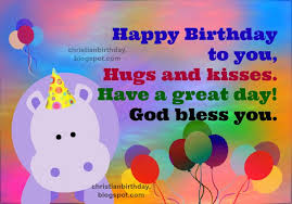 Christian Quotes For Kids Best Of Christian Birthday Card Blessings For A Child Christian Birthday
