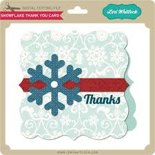 snowflake thank you cards snowflake thank you card lori whitlocks svg shop