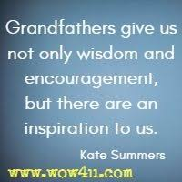 Grandpa Quotes Magnificent Grandfather Quotes Inspirational Words Of Wisdom