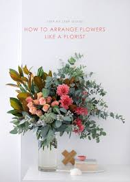 Small Picture How to arrange flowers step by step with my fave local florist