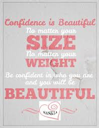 Quotes About Being Overweight And Beautiful Best of The 24 Best Confidence Motivation Images On Pinterest Remember
