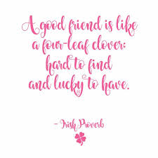Awesome Best Friend Quotes To Share With A Friend Skip To My Lou Stunning Proverb Friend