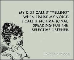 Funny Quotes My Kids Funny Quotes Quote Kids Mom Mother Family Cool Funny Quotes About Family