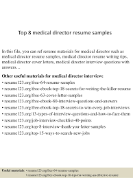 Medical Resume Top 8 Medical Director Resume Samples