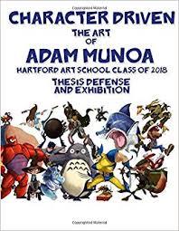Adam Munoa Thesis: Munoa, Adam: 9781722358990: Amazon.com: Books