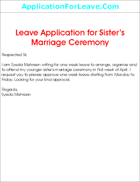 application for sister s marriage leave application for sister s marriage