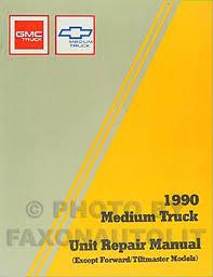 1990 gmc chevy 5000 7000 medium duty wiring diagram manual original 1990 gmc chevy medium duty overhaul manual original