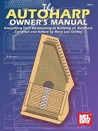Autoharp Owners Manual Ebook Mel Bay Publications Inc