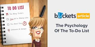 To Do List Or To Do List The Psychology Of The To Do List Buckets Blog