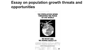essay on population growth threats and opportunities google docs