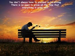 you don t always have to pretend to be strong