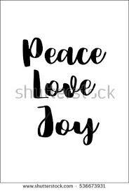 Peace Love Joy Quotes Best Peace Love Joy Quotes Magnificent Peace Love Joy Quotes 48 Quotesbae