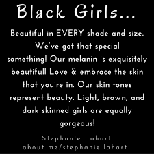 Beautiful Brown Skin Quotes Best of Quotes For Black Girls Empowering And Inspiring Quotes For Black