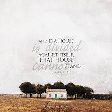A House Divided Quote Bible mark 24 15