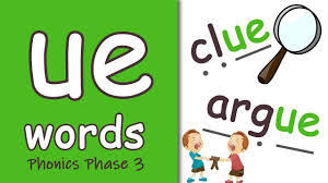 This level also includes vowel digraphs like oa & ow, ui & ue and final y as long i. Ue Words Phonics Phase 3 Youtube