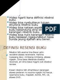 Jual buku teks pendamping mulok siswa bahasa sunda sma smk kls xii. Tujuan Resensi Bahasa Sunda Sketsa