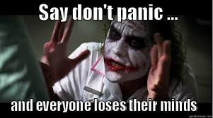 Don't panic - quickmeme via Relatably.com