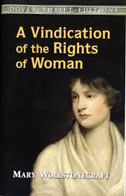 the th kind of madness wollstonecraft s a vindication of the  wollstonecraft s a vindication of the rights of w