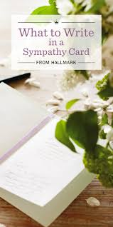 sympathy messages what to write in a sympathy card hallmark ideas inspiration