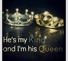 King And Queen Love Quotes Impressive He's my king and I'm his queen ️quoted Pinterest Queens