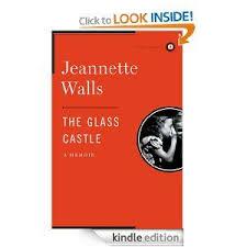 amazon the gl castle a memoir ebook jeannette walls kindle