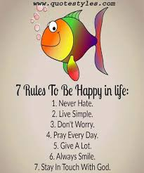 40 Rules To Be Happy Life Life Quotes Quotes Scriptures Enchanting 7 Rules Of Life Quote