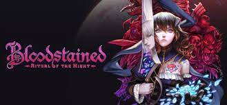 Just download, run setup and install.👌; Bloodstained Ritual Of The Night On Steam