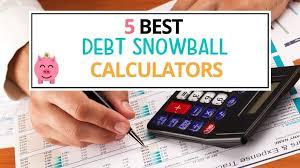 Online Debt Snowball Calculator 5 Best Debt Snowball Calculators For Dave Ramsey Debt Payoff