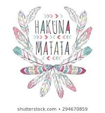 <b>Hakuna Matata</b> Images, Stock Photos & Vectors   Shutterstock