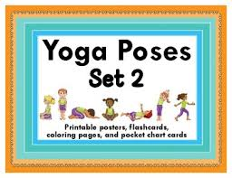 Yoga Chart Yoga Poses 2 Printable Posters Flashcards Coloring Pages Pocket Chart Cards