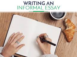writing an informal essay tips topics  how to write an informal essay