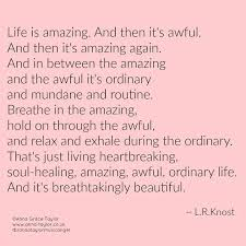 Breathtakingly Beautiful Quotes Best of Life Is Breathtakingly Beautiful Quotes Inspiration Pinterest