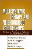 Multisystemic Therapy and Neighborhood Partnerships : Cynthia Culpit  Swenson : 9781593851095