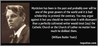 Christian Mystics Quotes Best Of Mysticism Has Been In The Past And Probably Ever Will Be One Of The