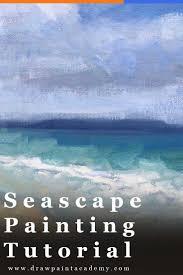 seascape painting tutorial tasmania seascape in oils seascape inspiration oil painting tips for