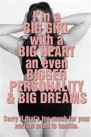 Big Is Beautiful Quotes Best of Big Girls Quotes Ordinary Quotes