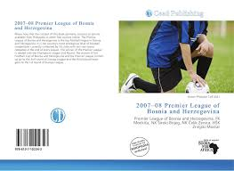 2007–08 Premier League of Bosnia and Herzegovina, 978-613-7-10234-3,  6137102343 ,9786137102343
