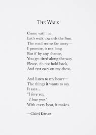 Beautiful Quotes And Poems Best Of The Walk Poetry Poem Storyteller Poet Quotes Poems