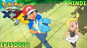 Pokemon Season 17 XY Episode 1 Kalos Where Dreams And Adventures Begin!  HINDI - YouTube