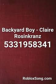 I play pokemon go everyday! Backyard Boy Claire Rosinkranz Roblox Id Roblox Music Codes Roblox Rap Songs Songs