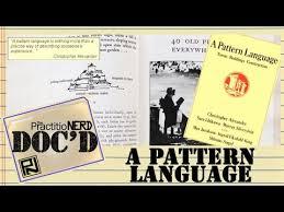 """Pattern Language New A Pattern Language"""" Doc'D 48 YouTube"""