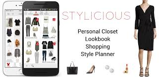stylicious closet organizer fashion lookbook and style ping app