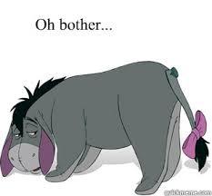 Uncaring Eeyore memes | quickmeme via Relatably.com