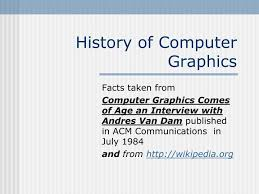 Ppt History Of Computer Graphics Powerpoint Presentation