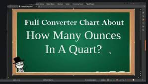Ounces To Quarts Chart How Many Ounces In A Quart Full Figures And Converter Chart