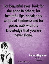 Quotes On Beautiful Lips Best of Audrey Hepburn Wisdom Quotes QuoteHD