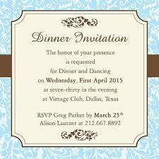 Dinner Invation The Honor Of Your Presence Is Requested For Dinner Party On