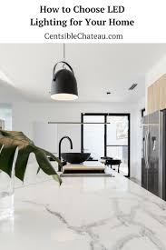 home led lighting. How To Choose LED Lighting For Your Home At CentsibleChateau.com Led 0